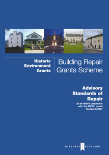 Historic Scotland's Historic Environment Grants, Building Repair Grants Scheme Repair and Maintenance Guide
